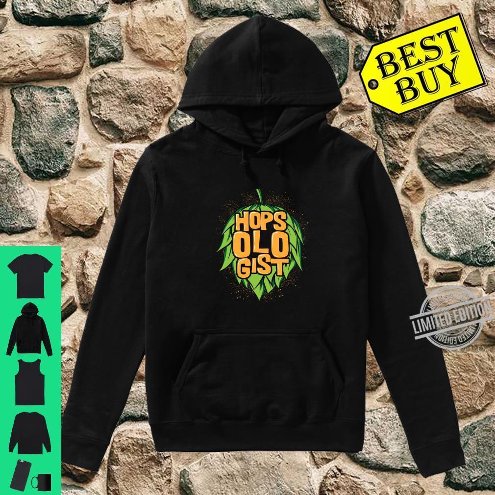 Hopsologist Craft Beer Drinking Humor Shirt hoodie