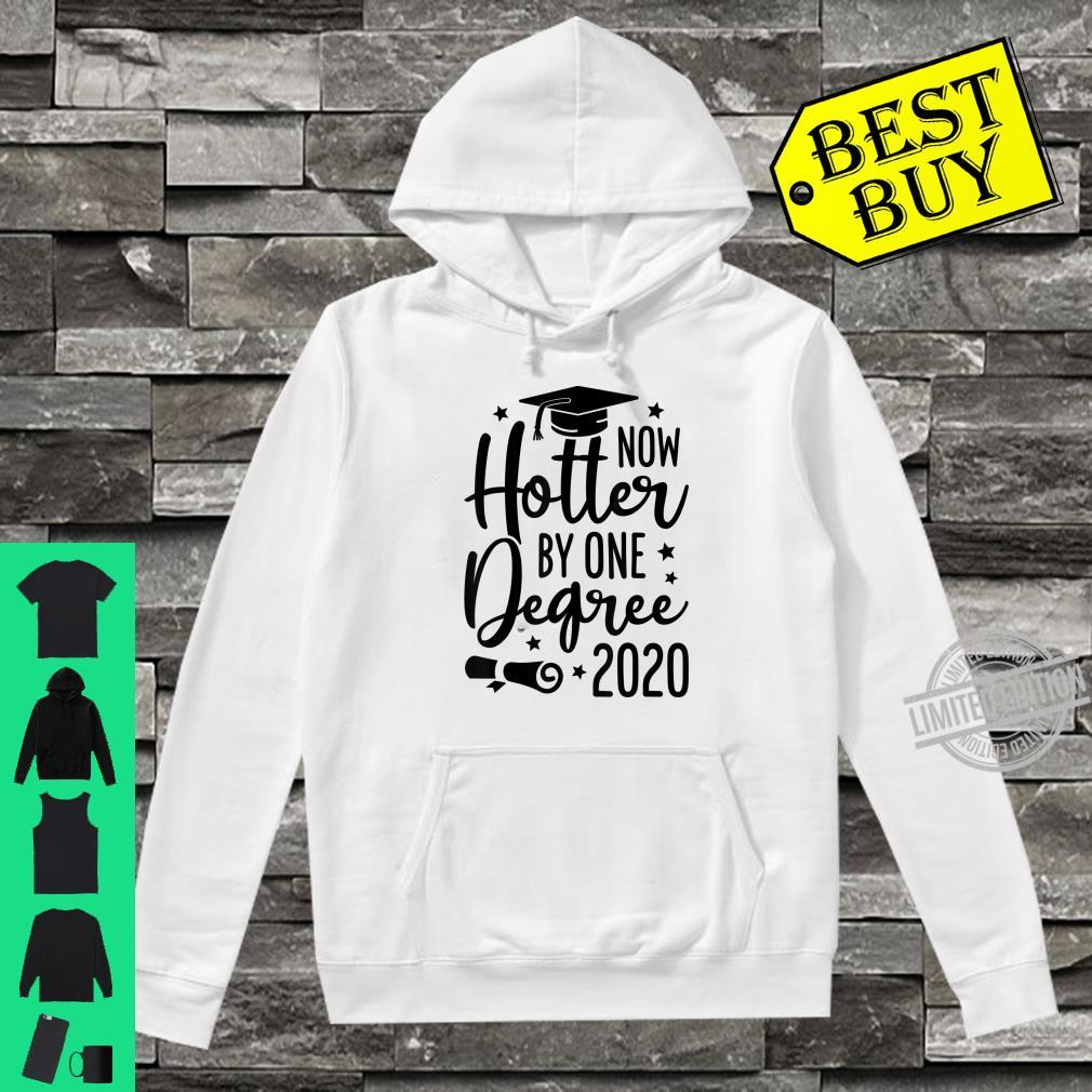 Now Hotter By One Degree Graduation Class Of 2020 Shirt hoodie