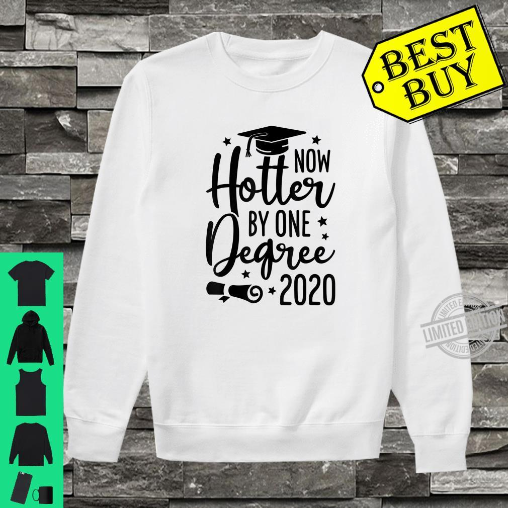 Now Hotter By One Degree Graduation Class Of 2020 Shirt sweater