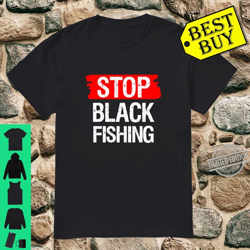 Stop Blackfishing Shirt