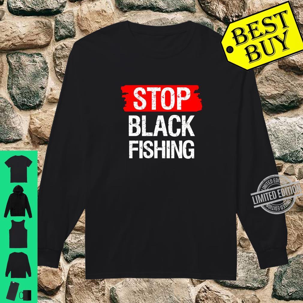Stop Blackfishing Shirt long sleeved
