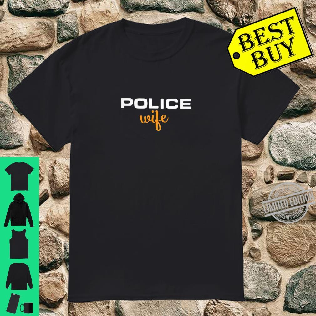 Womens Police Wife Law Enforcement Support Shirt