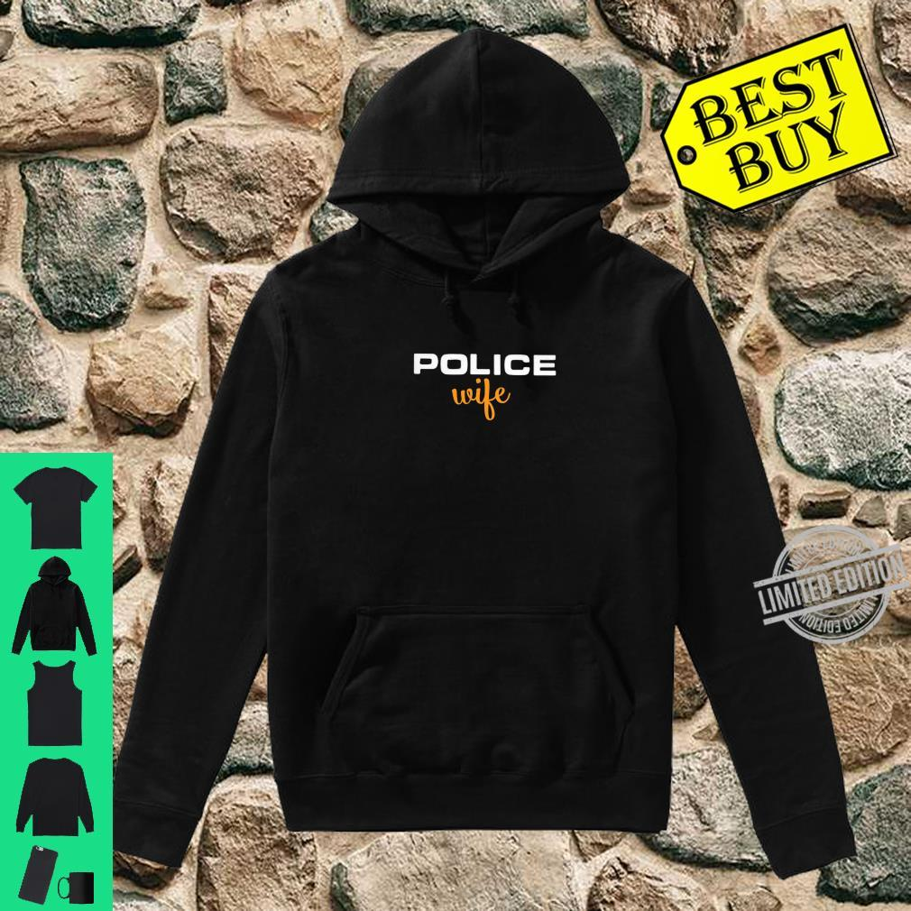 Womens Police Wife Law Enforcement Support Shirt hoodie