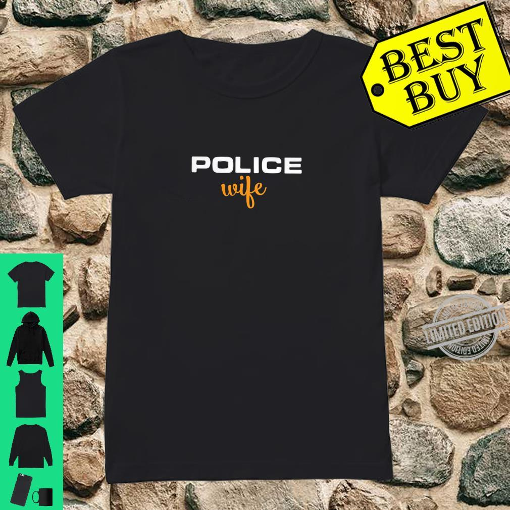 Womens Police Wife Law Enforcement Support Shirt ladies tee