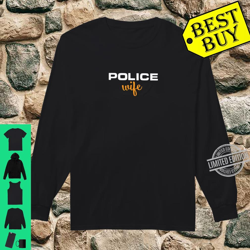 Womens Police Wife Law Enforcement Support Shirt long sleeved