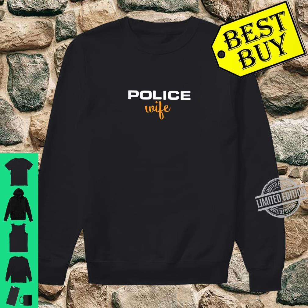Womens Police Wife Law Enforcement Support Shirt sweater
