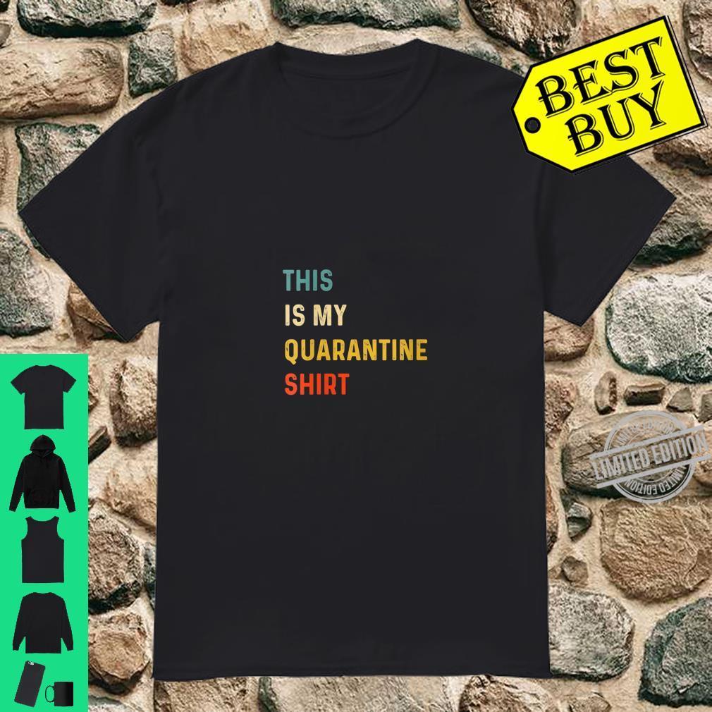 Womens This Is My Quarantine Shirt