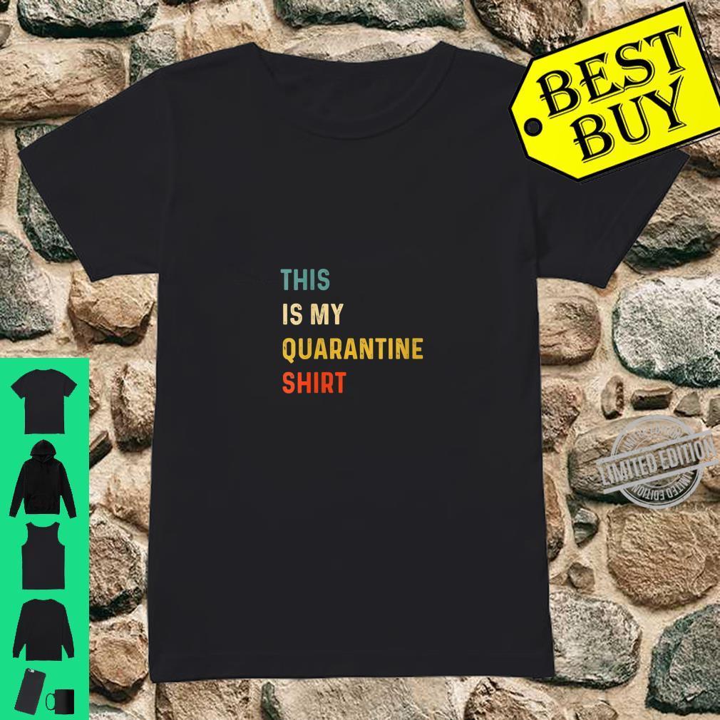 Womens This Is My Quarantine Shirt ladies tee